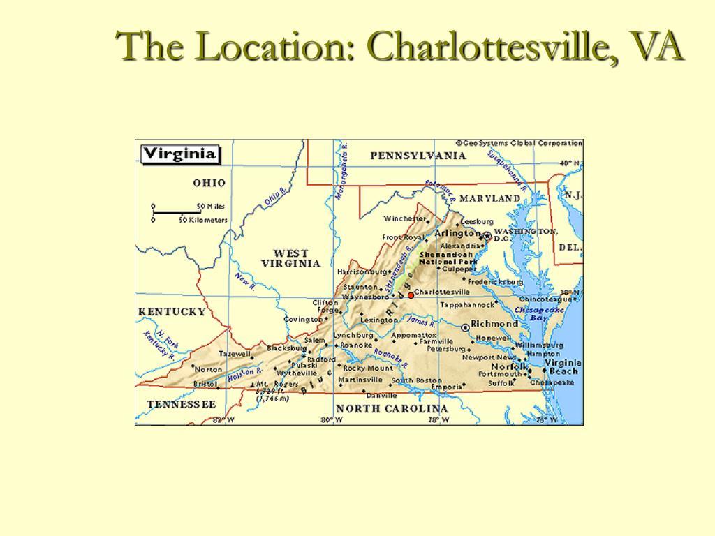 The Location: Charlottesville, VA