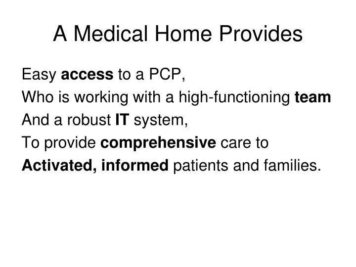 A Medical Home Provides