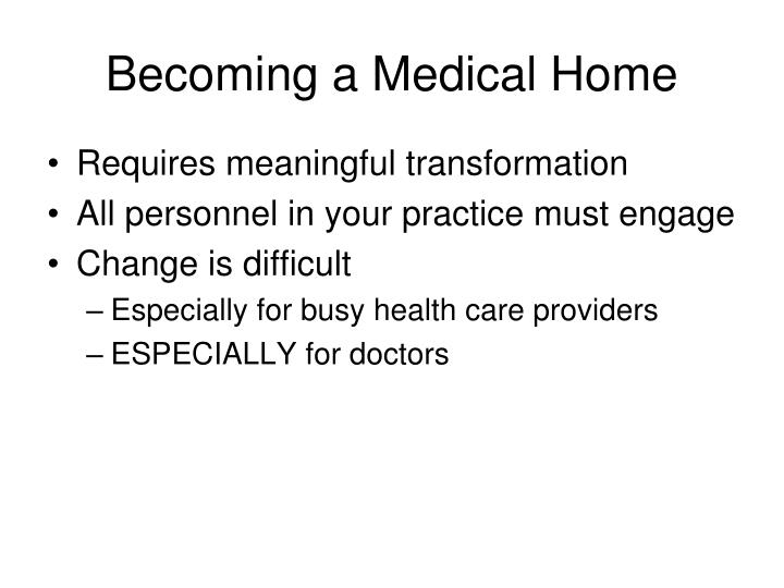 Becoming a Medical Home