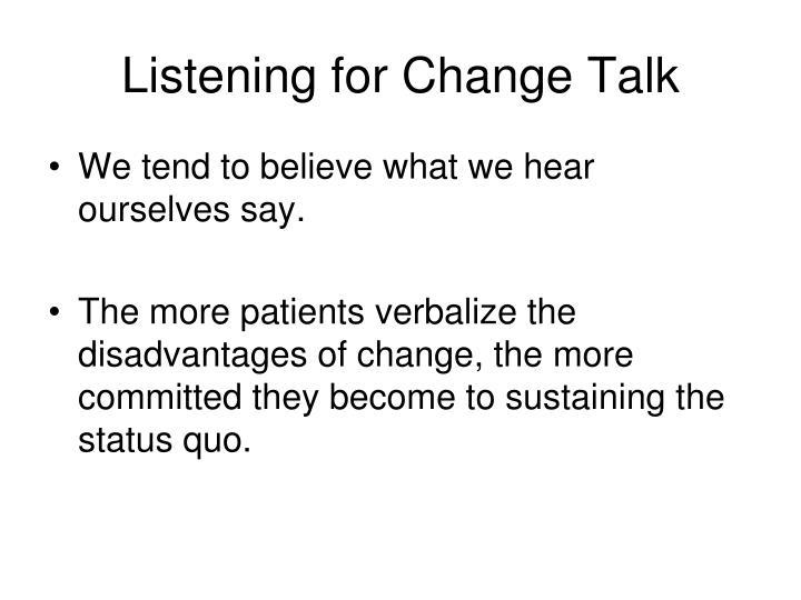 Listening for Change Talk