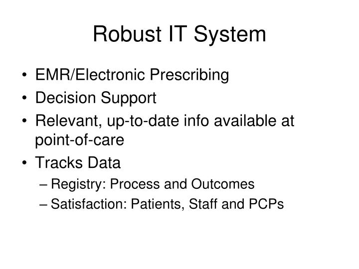 Robust IT System