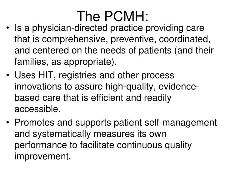 The PCMH: