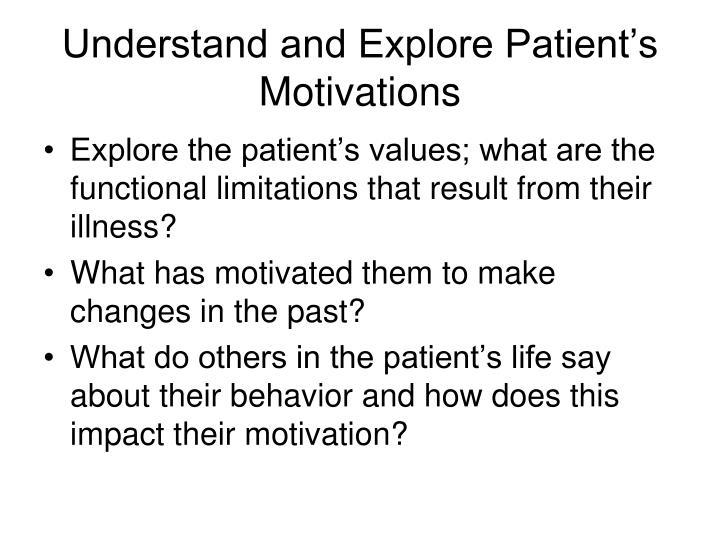 Understand and Explore Patient's Motivations