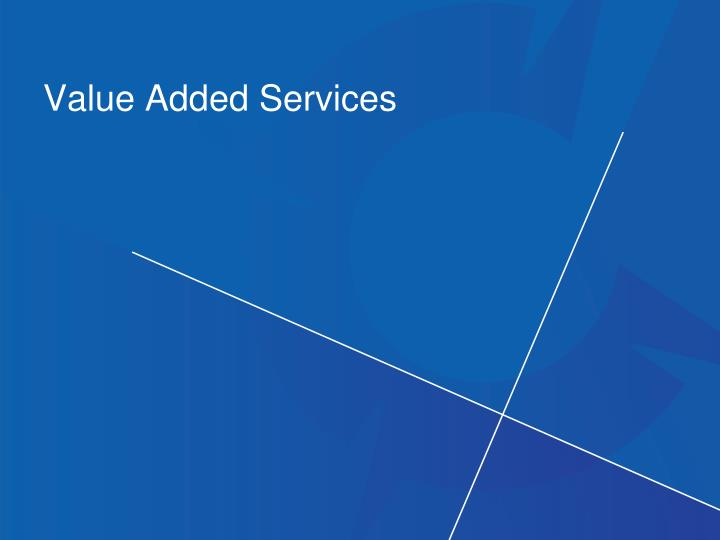 Value added services l.jpg
