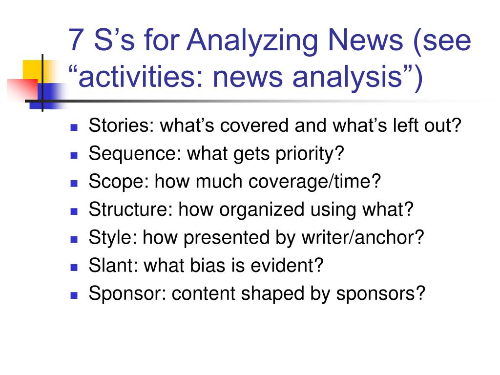 "7 S's for Analyzing News (see ""activities: news analysis"")"