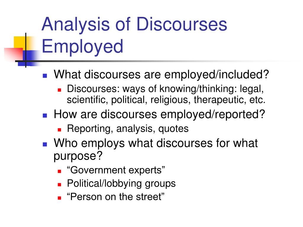 Analysis of Discourses Employed
