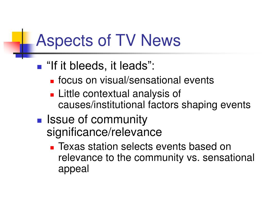 Aspects of TV News