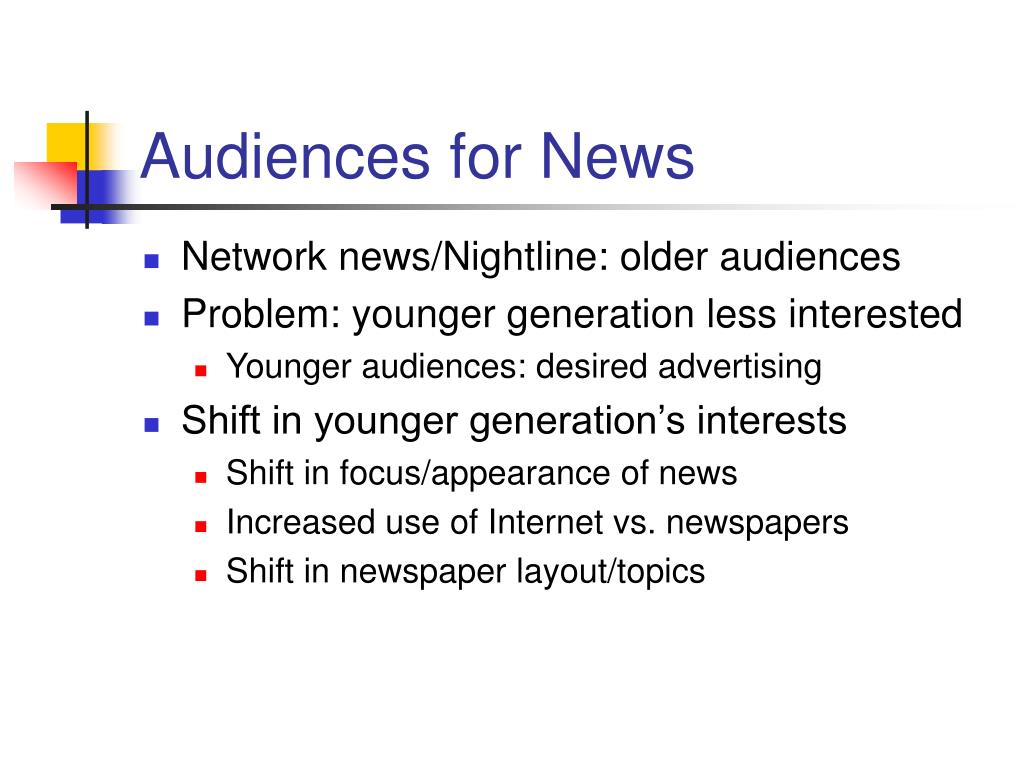 Audiences for News