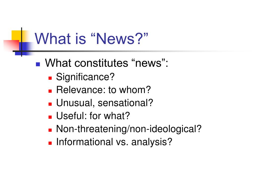 "What is ""News?"""