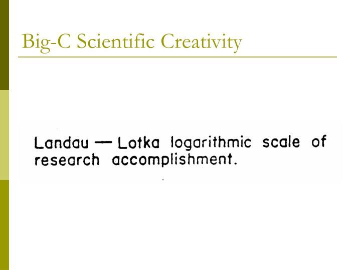 Big-C Scientific Creativity