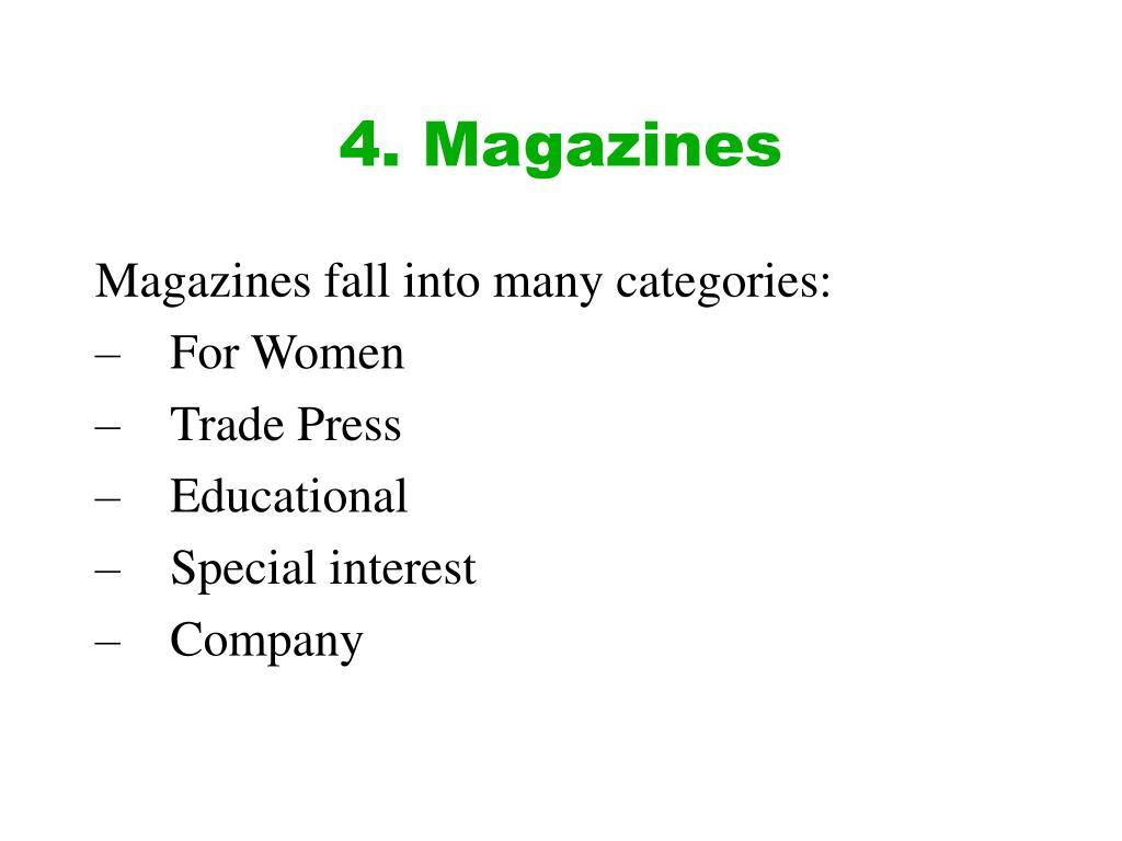 4. Magazines