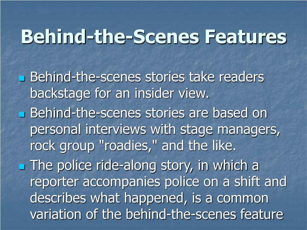 Behind-the-Scenes Features