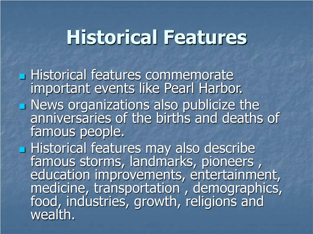 Historical Features