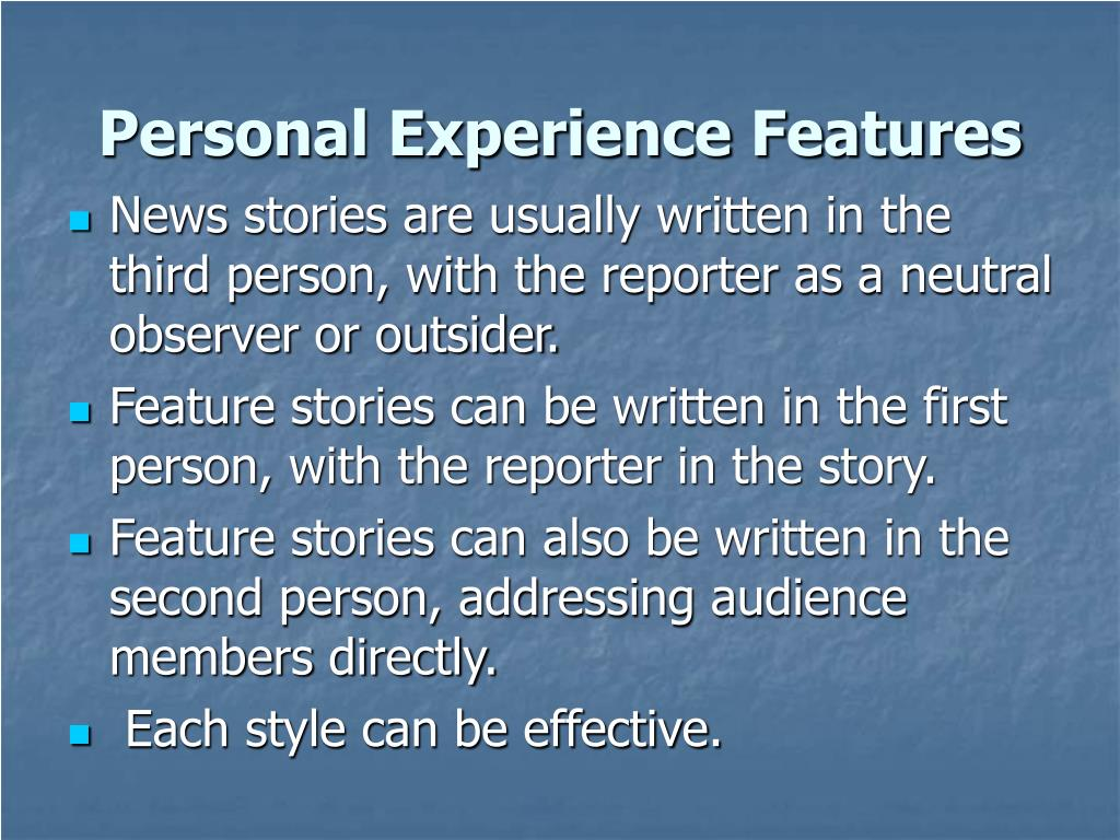 Personal Experience Features