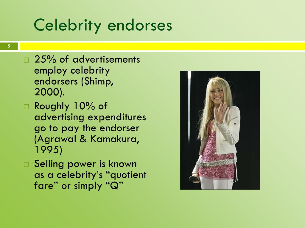 Celebrity endorses