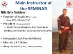 main instructor at the seminar