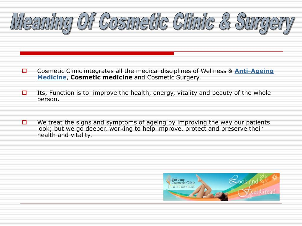 Meaning Of Cosmetic Clinic & Surgery