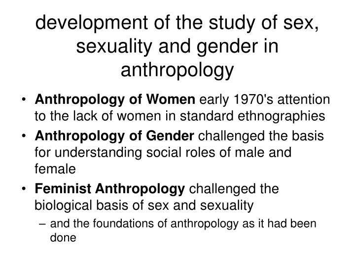 development of the study of sex, sexuality and gender in anthropology