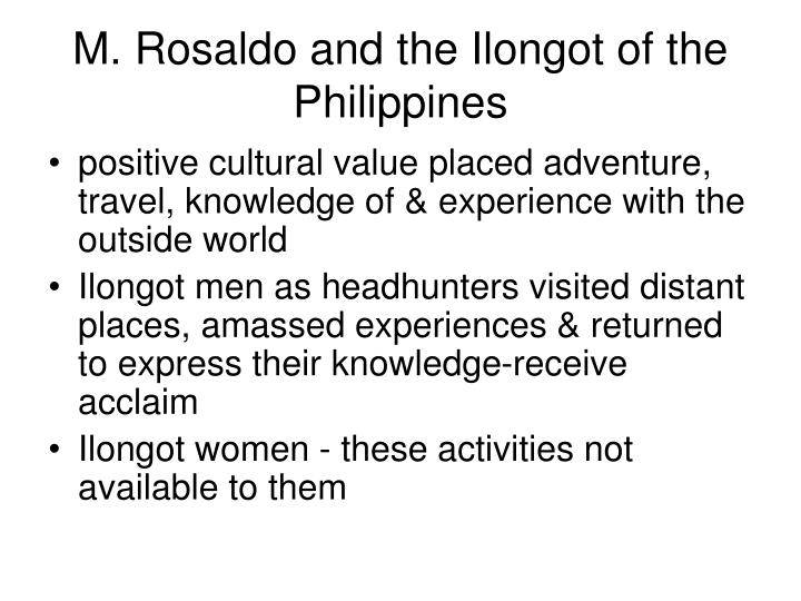 M. Rosaldo and the Ilongot of the Philippines