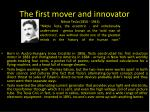 the first mover and innovator