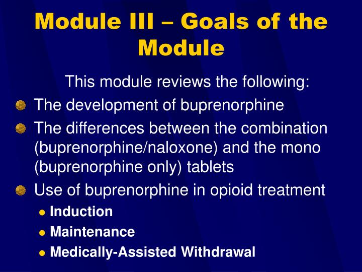 Module III – Goals of the Module