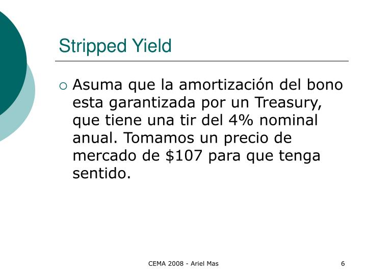 Stripped Yield