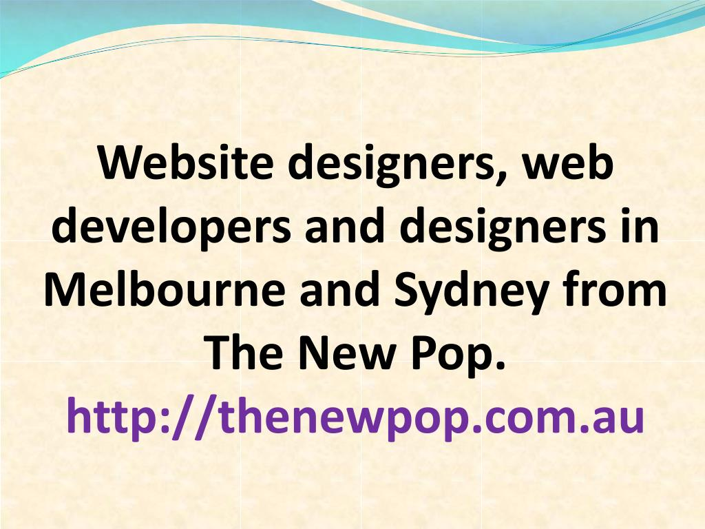 Website designers, web developers and designers in Melbourne and Sydney from The New Pop.