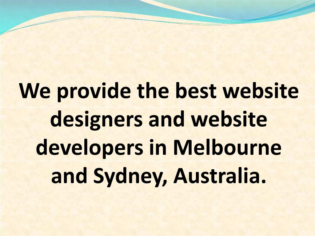 We provide the best website designers and website developers in Melbourne and Sydney, Australia.
