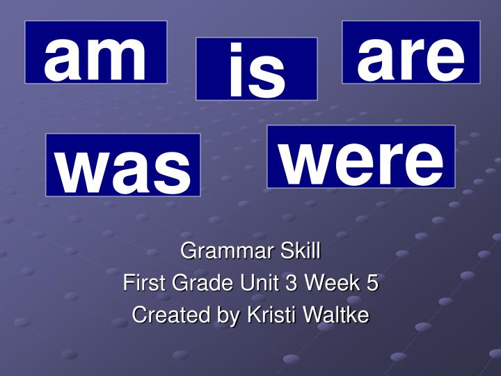 Grammar skill first grade unit 3 week 5 created by kristi waltke