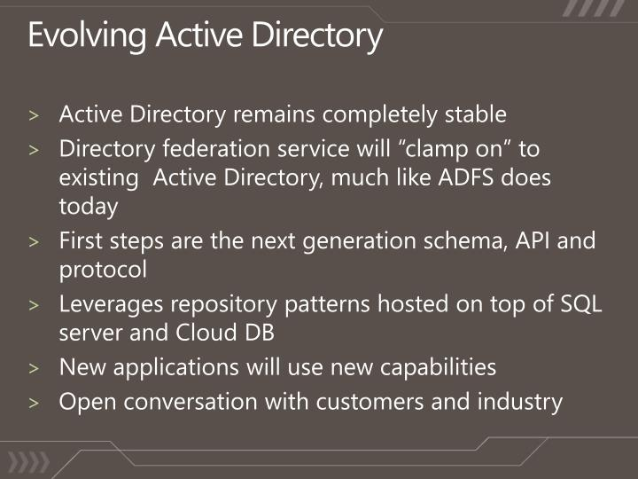 Evolving Active Directory