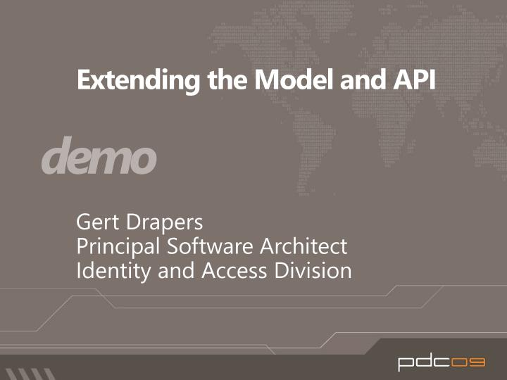 Extending the Model and API