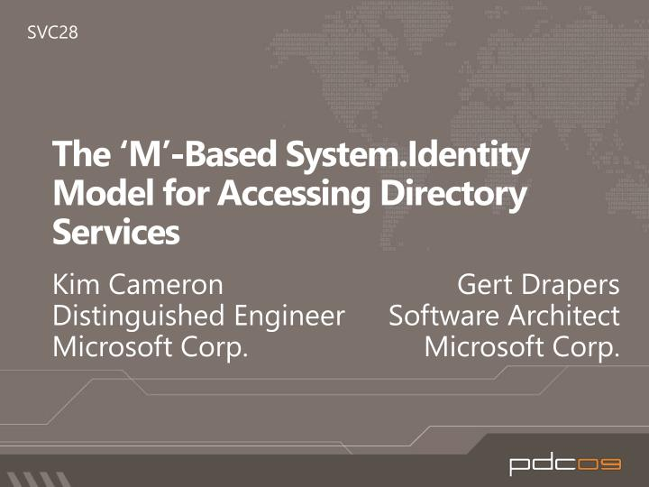 The m based system identity model for accessing directory services