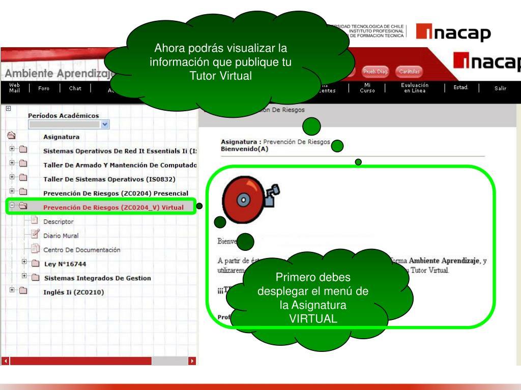 Ahora podrás visualizar la información que publique tu Tutor Virtual