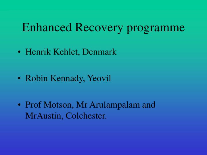 Enhanced Recovery programme