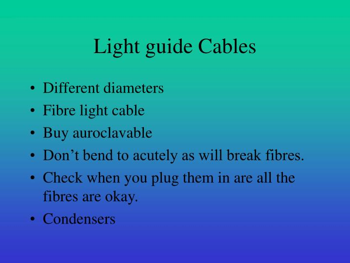 Light guide Cables