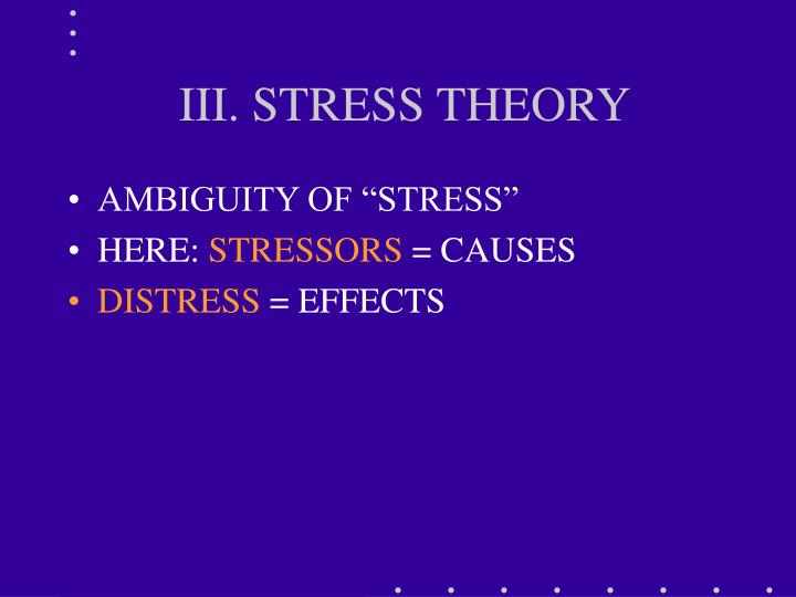 III. STRESS THEORY