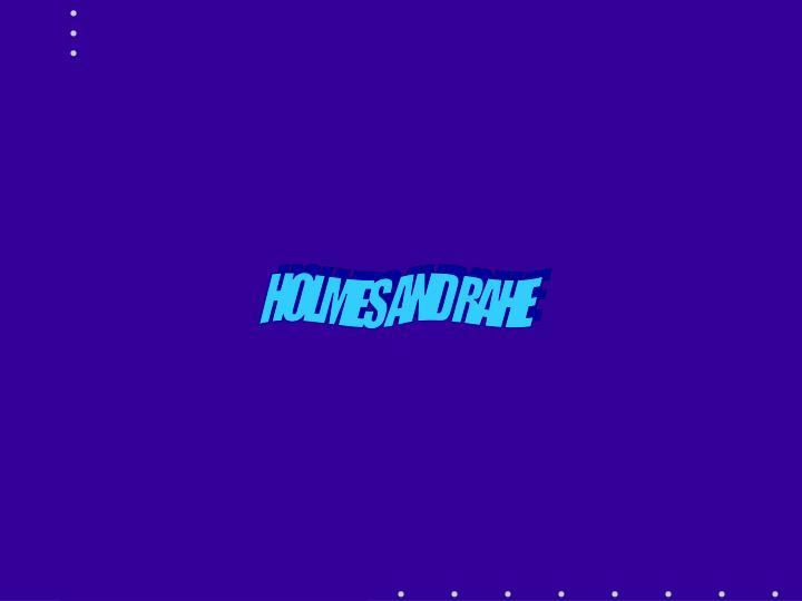 HOLMES AND RAHE