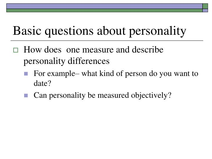 How would you describe your personality dating