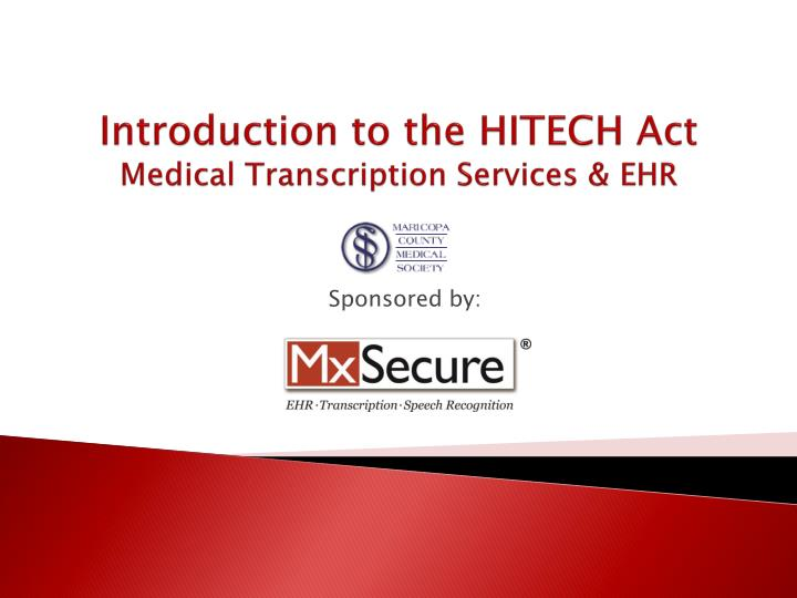 Introduction to the hitech act medical transcription services ehr