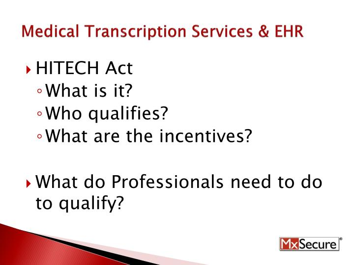 Medical transcription services ehr