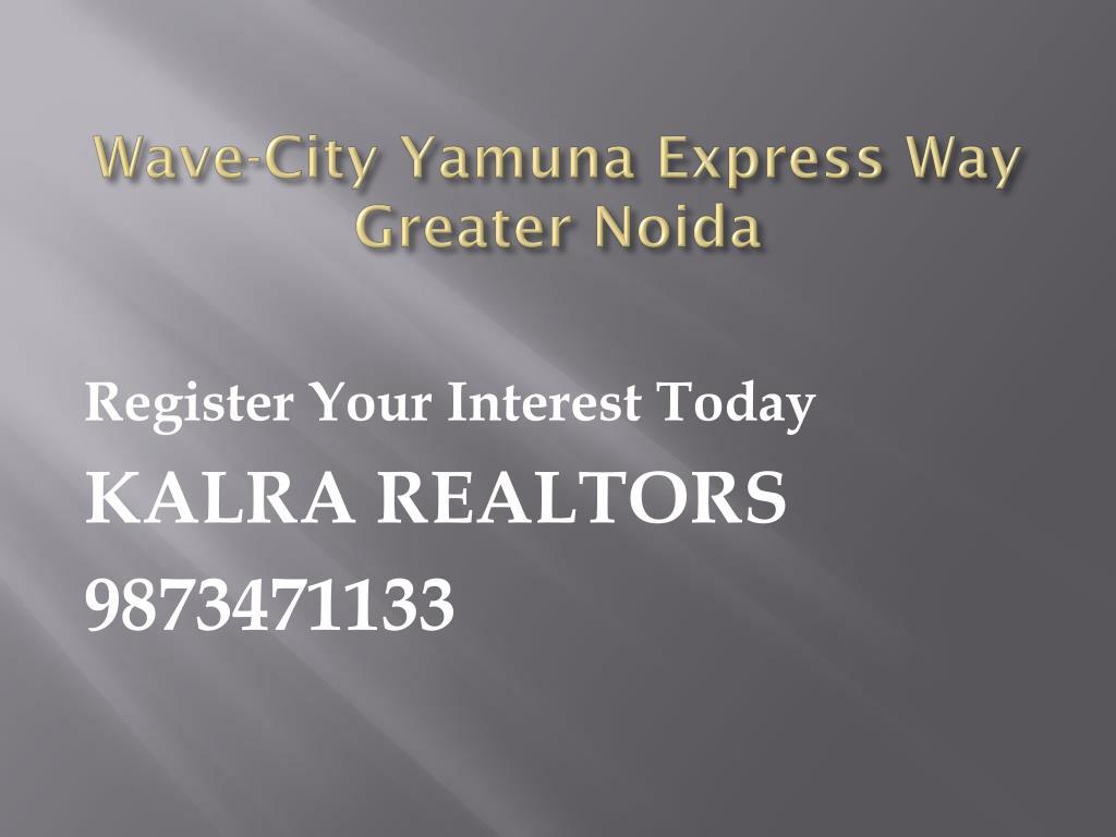 Wave-City Yamuna Express Way