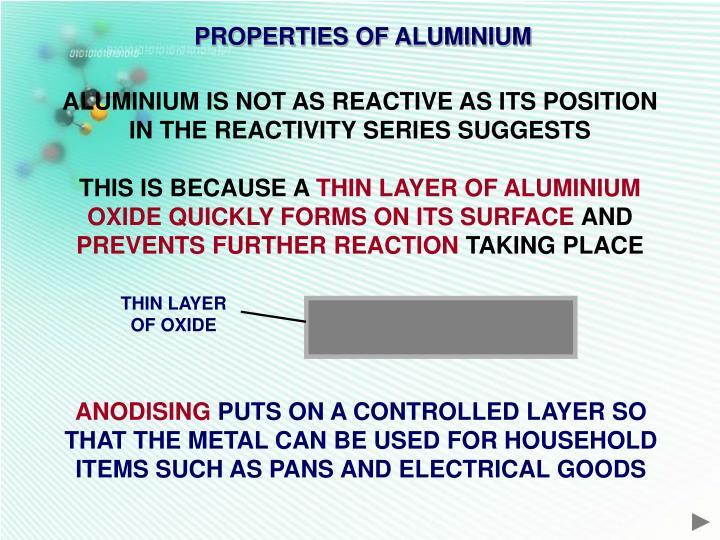 PROPERTIES OF ALUMINIUM