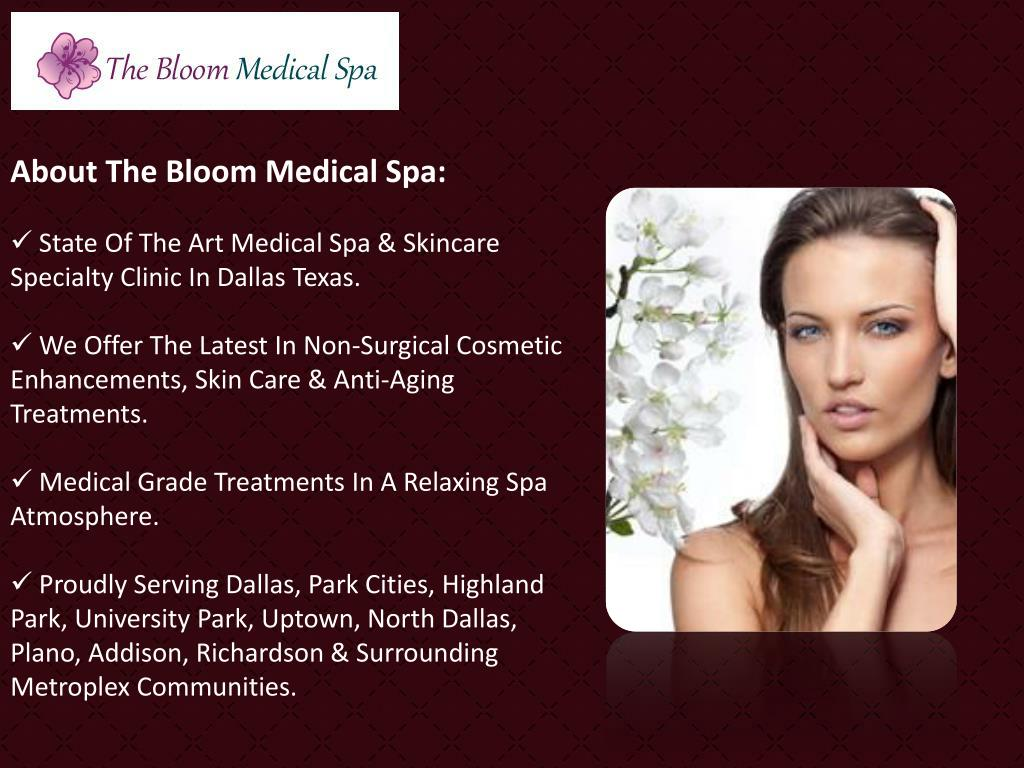 About The Bloom Medical Spa: