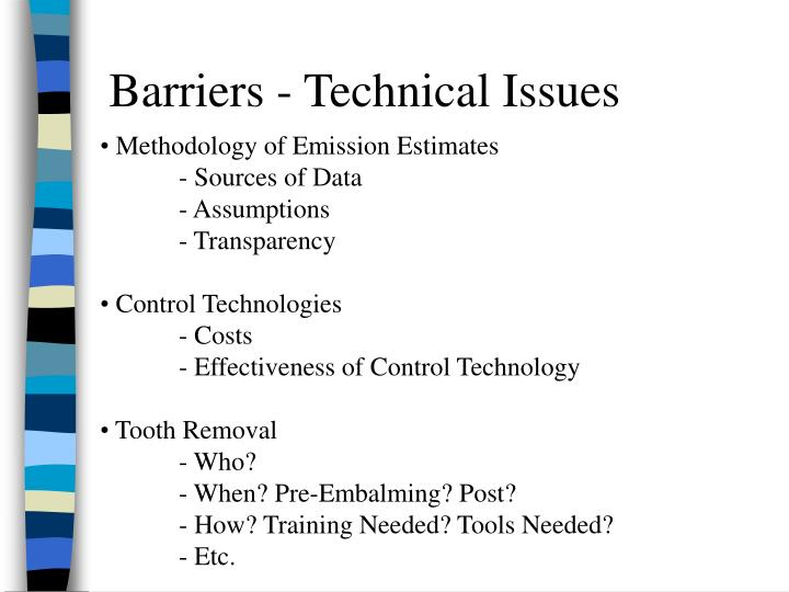 Barriers - Technical Issues