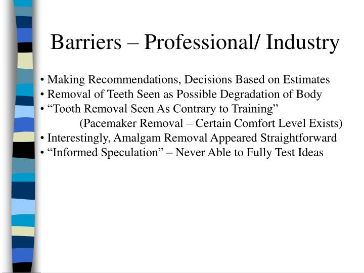 Barriers – Professional/ Industry