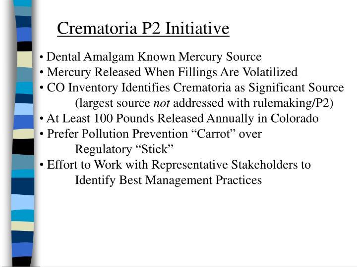 Crematoria P2 Initiative