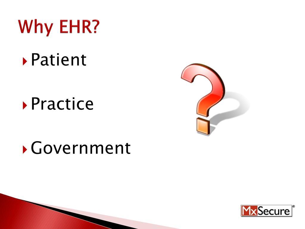 Why EHR?