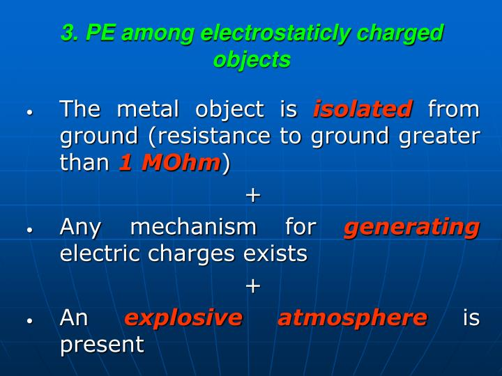 3. PE among electrostaticly charged objects