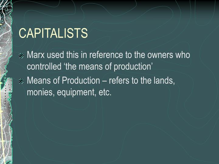 CAPITALISTS