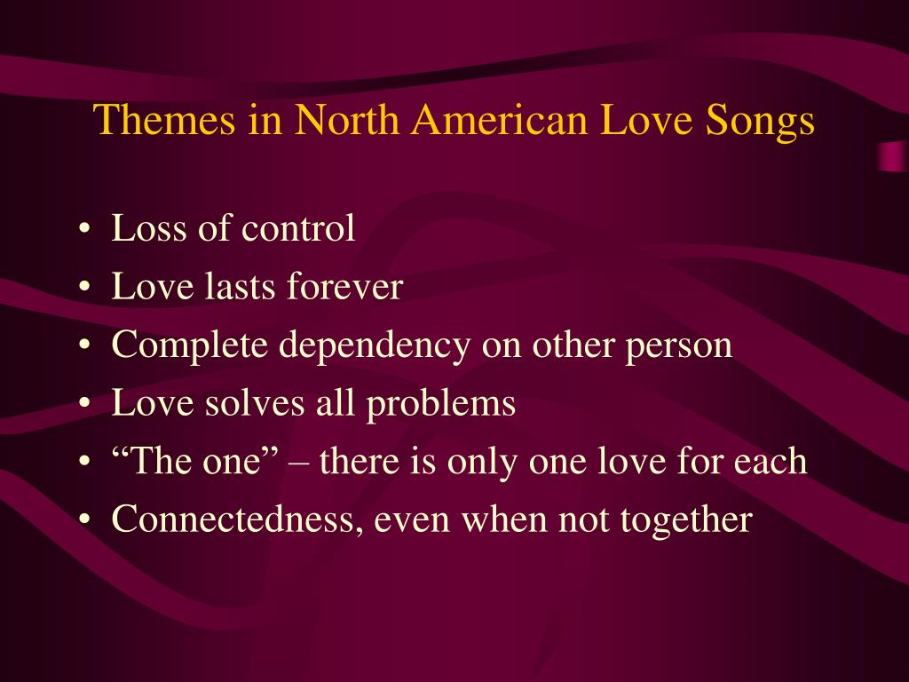 Themes in North American Love Songs